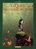 La quête de l'oiseau du temps – cycle 2 : Avant la quête, T7 : La voie du rige (0), bd chez Dargaud de Loisel, Le Tendre, Mallié, Lapierre