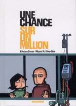 Une chance sur un million, bd chez Dargaud de Giner bou, Duran