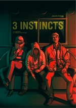 3 instincts, bd chez Emmanuel Proust Editions de Parra