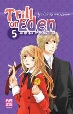 Trill on Eden T5, manga chez Kazé manga de Fujita