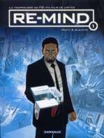Re-mind T1, bd chez Dargaud de Alcante, Mutti, Fogolin