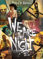 We are the night T1 : Part 1 : 20h-01h (0), bd chez Ankama de Ozanam, Kieran