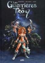 Les guerrières de Troy T1 : Yquem le généreux (0), bd chez Soleil de Melanÿn, Arleston, Dany, Mourier
