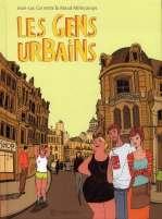 Les gens urbains, bd chez Soleil de Cornette, Millecamps, Constant