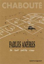 Fables amères, bd chez Vents d'Ouest de Chabouté