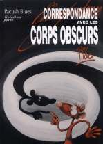 Pacush Blues T13 : Correspondance avec les corps obscurs, bd chez Vents d'Ouest de P'tiluc