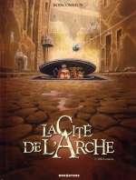 La cité de l'arche T1 : Ville lumière (0), bd chez Drugstore de Boiscommun