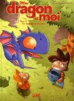 Mon dragon et moi T2 : Les entrailles de Jolie Ville (0), bd chez Soleil de Ange, Donsimoni, Crazytoons