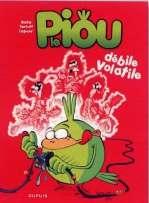 Le piou T2 : Débile Volatile (0), bd chez Dupuis de Tartuff, Lapuss', Baba