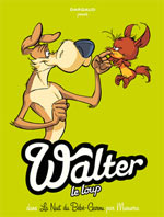 Walter le loup T1 : La nuit du bébé garou, bd chez Dargaud de Munuera, Lerolle