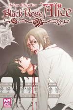 Black rose Alice  T3, manga chez Kazé manga de Mizushiro