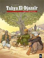 Tahya El-Djazaïr T2 : Du sable plein les yeux (0), bd chez Bamboo de Galandon, A.Dan, Ralenti