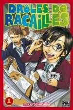 Drôles de racailles T1, manga chez Pika de Yoshikawa