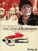 Les cahiers ukrainiens T1, bd chez Futuropolis de Igort