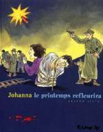 Le printemps refleurira T2, bd chez Futuropolis de Johanna