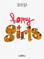 Happy books T2 : Happy girls (0), bd chez Delcourt de Zep