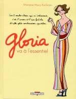 Gloria : ...va à l'essentiel (0), bd chez Delcourt de Maury kaufmann