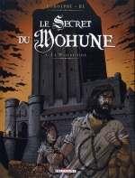 Le secret du Mohune T3 : La Malédiction, bd chez Delcourt de Rodolphe, Hé, Puerta