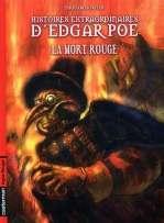 Histoires extraordinaires d'Edgar Poe T3 : La mort rouge (0), bd chez Casterman de Seiter, Thouard