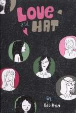 Love and hat, bd chez Editions Groinge de Big ben