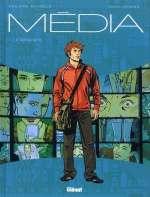 Media T1 : L'idéaliste (0), bd chez Glénat de Richelle, Marc-Rénier, Raives