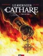 Le dernier cathare T1 : Tuez les tous ! (0), bd chez 12 bis de Delalande, Lambert, Pradelle