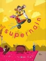 Supernain, bd chez Emmanuel Proust Editions de Tarek, Bouss