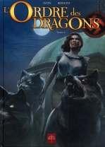 L'ordre des Dragons, bd chez Soleil de Istin, Bonetti, Quemener