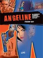 Angeline T1 : Fuckin' day (0), bd chez Soleil de Goethals, Summer, Blondieau, Astier