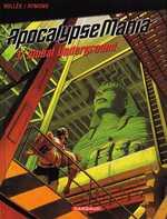 ApocalypseMania T3 : Global Underground (0), bd chez Dargaud de Aymond, Bollée