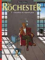 Les rochester T2 : Claudius ne répond plus (0), bd chez Casterman de Dufaux, Wurm, Denoulet