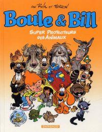 Boule et Bill : Super protecteurs des animaux (0), bd chez Dargaud de Verron, Roba, Ducasse, Léonardo