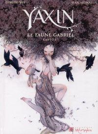 Yaxin T1 : Le Faune Gabriel, bd chez Soleil de Vey, Arenas