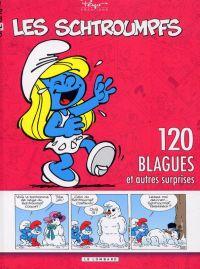 Les blagues de Schtroumpfs T4 : 120 blagues et autres surprises (0), bd chez Le Lombard de Peyo