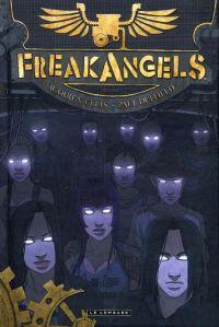 Freak Angels T1, comics chez Le Lombard de Ellis, Duffield