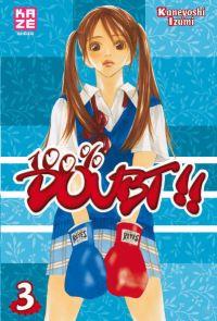 100 pourcent Doubt T3, manga chez Kazé manga de Kaneyoshi