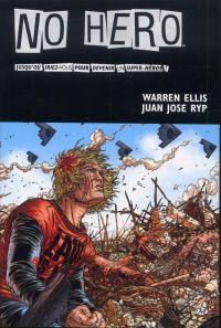 No Hero : Jusqu'où iriez-vous pour devenir un super-héros ? (0), comics chez Milady Graphics de Ellis, Juan Jose Ryp, Digikore studio, Mossa, Waller