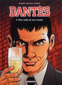 Dantès – Saison 1, T4 : Pour solde de tout compte (0), bd chez Dargaud de Guillaume, Boisserie, Juszezak, Nardin