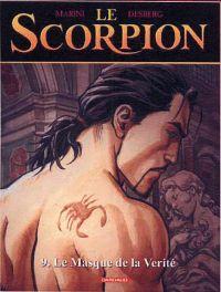 Le scorpion T9 : Le masque de la vérité, bd chez Dargaud de Desberg, Marini