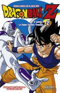 Dragon Ball Z – cycle 3 : Le Super Saiyen-Freezer, T2, manga chez Glénat de Toriyama, Bird studio