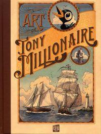 Tony Millionnaire : L'art de Tony Millionaire, comics chez Soleil de Tony Millionaire