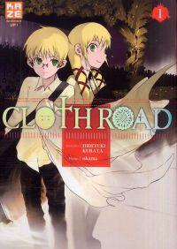 Cloth road  T1, manga chez Kazé manga de Kurata, Okama