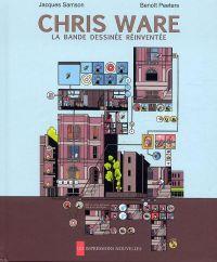 Chris Ware, la bande dessinée réinventée, bd chez Les Impressions Nouvelles de Peeters, Samson, Ware