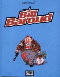 Bill Baroud, bd chez Fluide Glacial de Larcenet