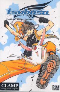 Tsubasa Character Guide T1, manga chez Pika de Clamp