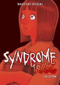 Syndrome 1866 T2, manga chez Delcourt de Ochiai