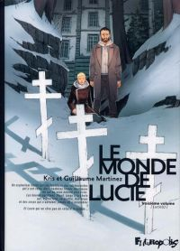 Le monde de Lucie T3 : Lucie(s), bd chez Futuropolis de Kris, Martinez, Thomas