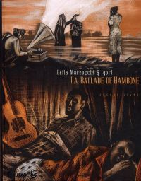 La ballade de Hambone T2, bd chez Futuropolis de Marzocchi, Igort