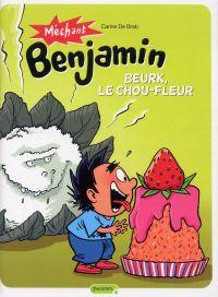 Méchant Benjamin T6 : Beurk, le chou-fleur (0), bd chez Dupuis de de Brab, Swinnen