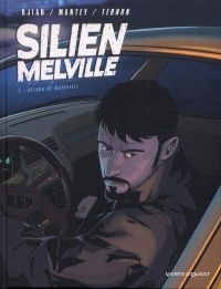 Silien Melville T2 : Retour de manivelle (0), bd chez Vents d'Ouest de Djian, Mantey, Ternon, Moreau
